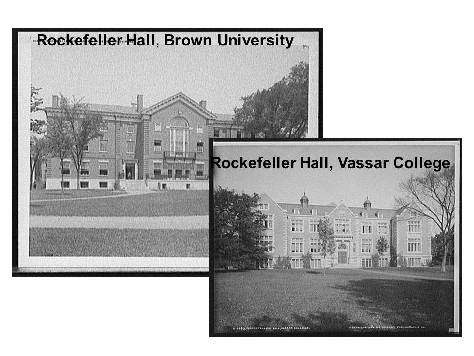 Rockefeller Hall, Brown University Rockefeller Hall, Vassar College