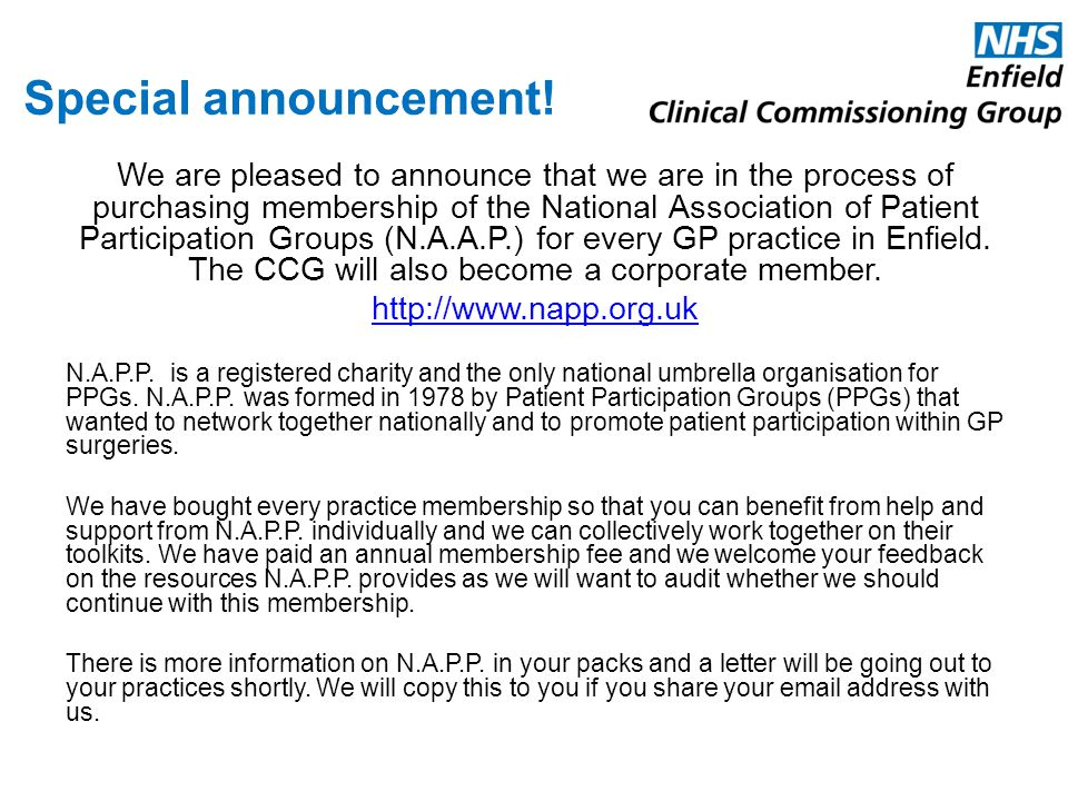 Special announcement! We are pleased to announce that we are in the process of purchasing membership of the National Association of Patient Participat