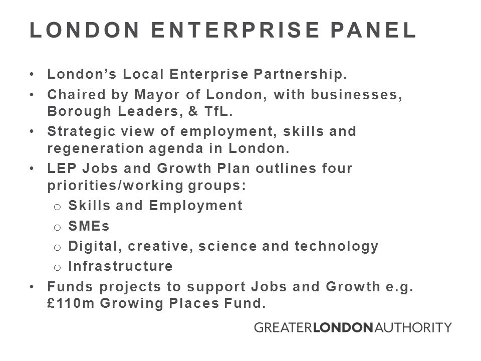 London's Local Enterprise Partnership.