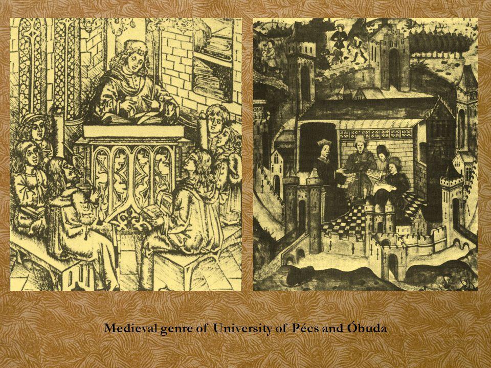 Medieval genre of University of Pécs and Óbuda