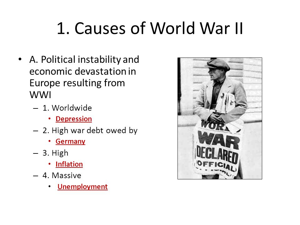 1. Causes of World War II A.