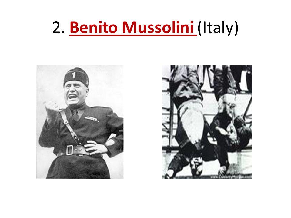2. Benito Mussolini (Italy)