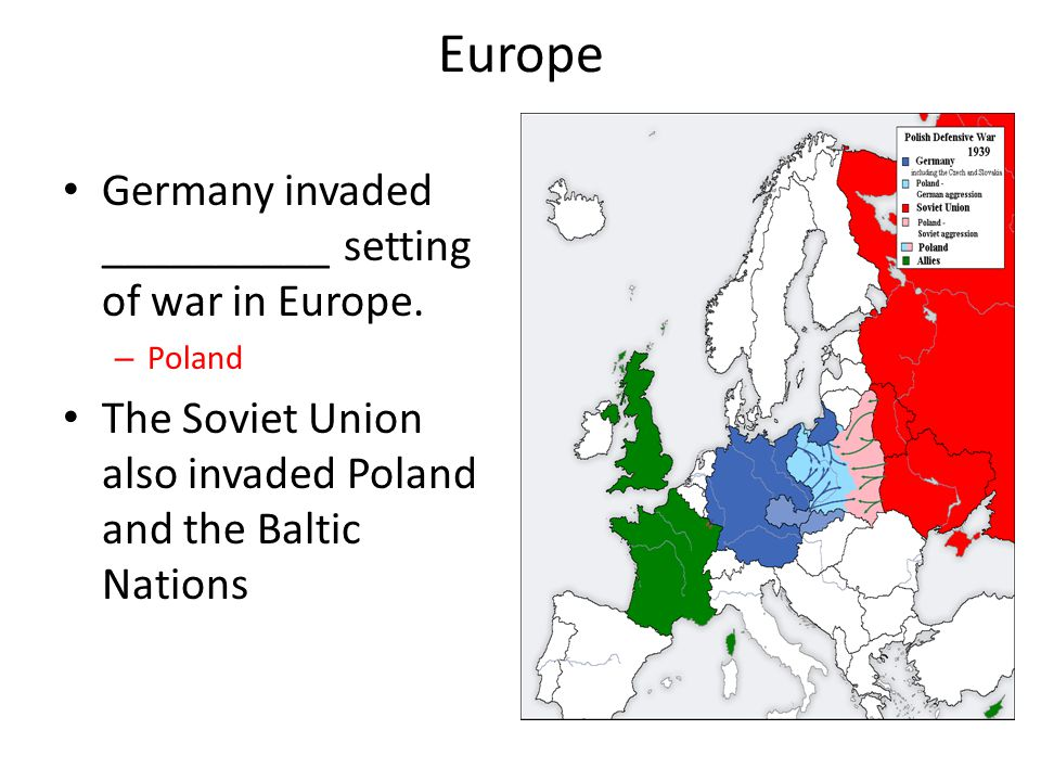 Europe Germany invaded __________ setting of war in Europe.