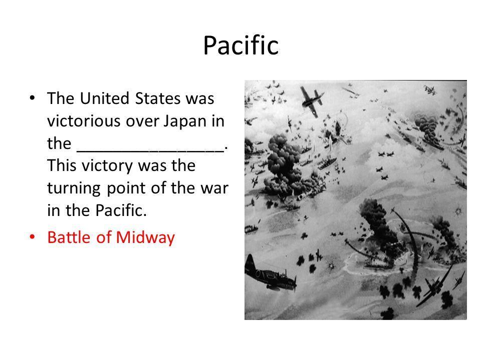 Pacific The United States was victorious over Japan in the ________________.