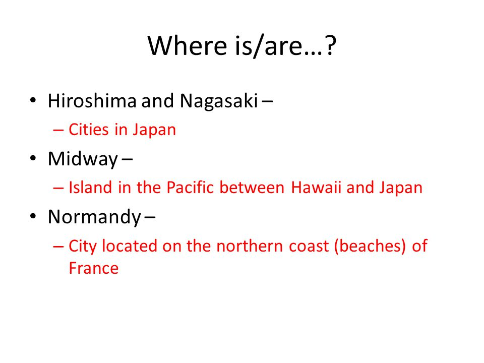 Where is/are….
