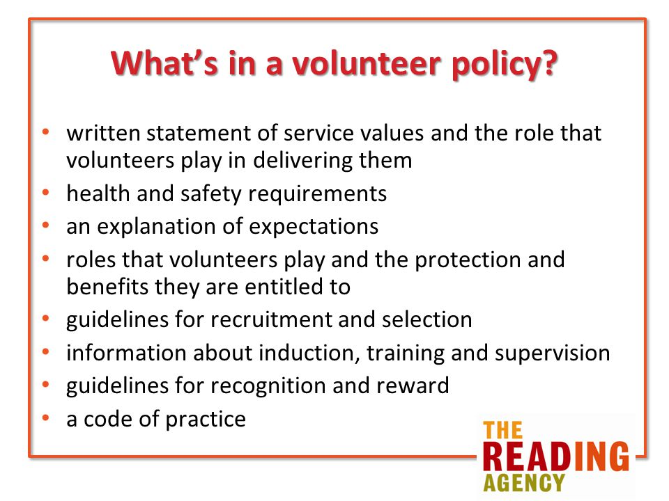 What's in a volunteer policy.
