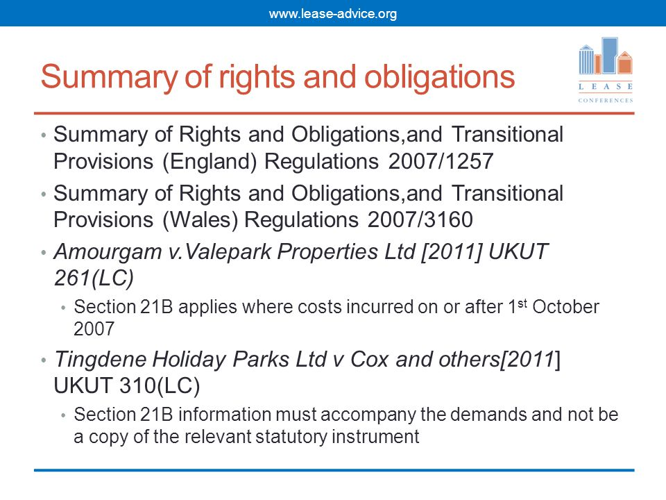 Consultation for major works Section 20 LTA 1985 As amended by Section 151 of the 2002 Act Provision of information and costs to tenants Requirement to seek views and nomination of contractors before proceeding No right of recovery beyond costs limit if work started before completion of process www.lease-advice.org