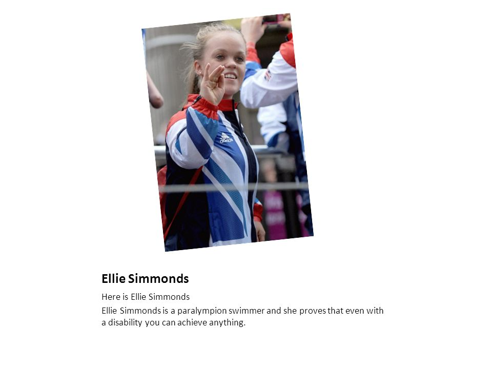 A QUICK GUIDE ABOUT ELLIE SIMMONDS