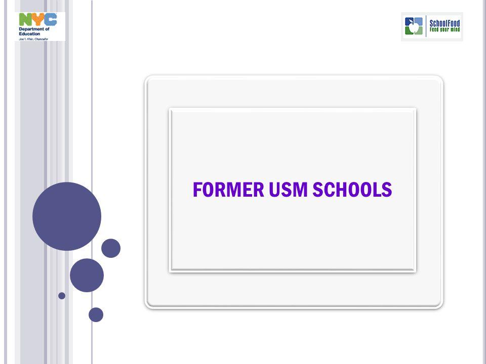 FORMER USM SCHOOLS