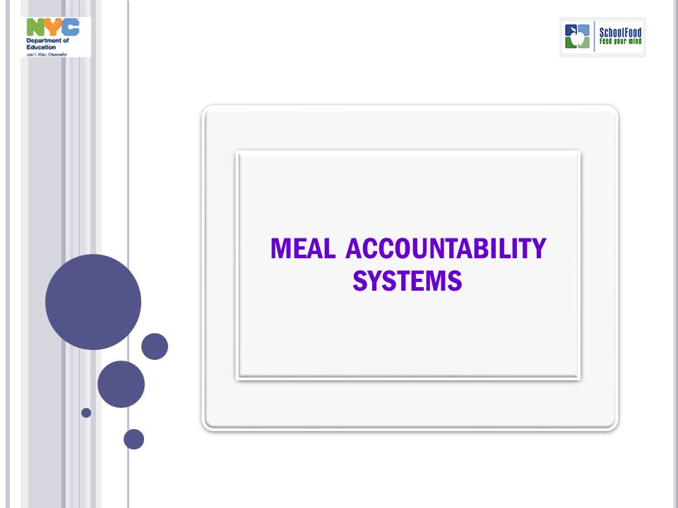 MEAL ACCOUNTABILITY SYSTEMS