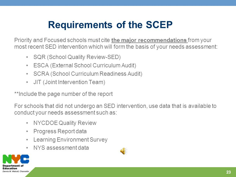 Statements of Practice (SOP) Each tenet includes 5 statements of practice (SOP) The SOP selected by the school for each of the tenets should align to the Major Recommendation Schools will not address Tenet 1 and SOP 2.1, 3.1, 4.1, 5.1 or 6.1 and these indicators will not appear in the SCEP template The SOPs indicated above will be addressed Centrally 22