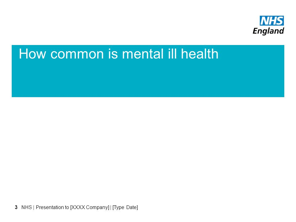3 How common is mental ill health