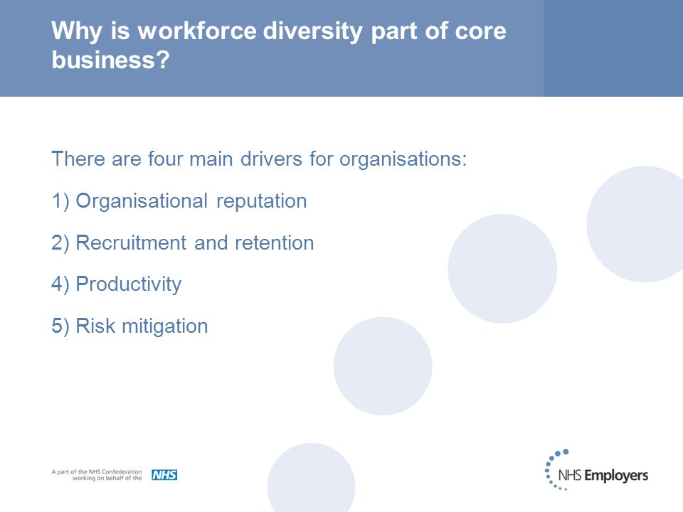 Why is workforce diversity part of core business.