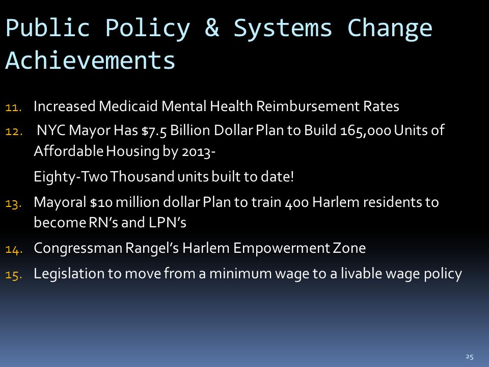 25 Public Policy & Systems Change Achievements 11.