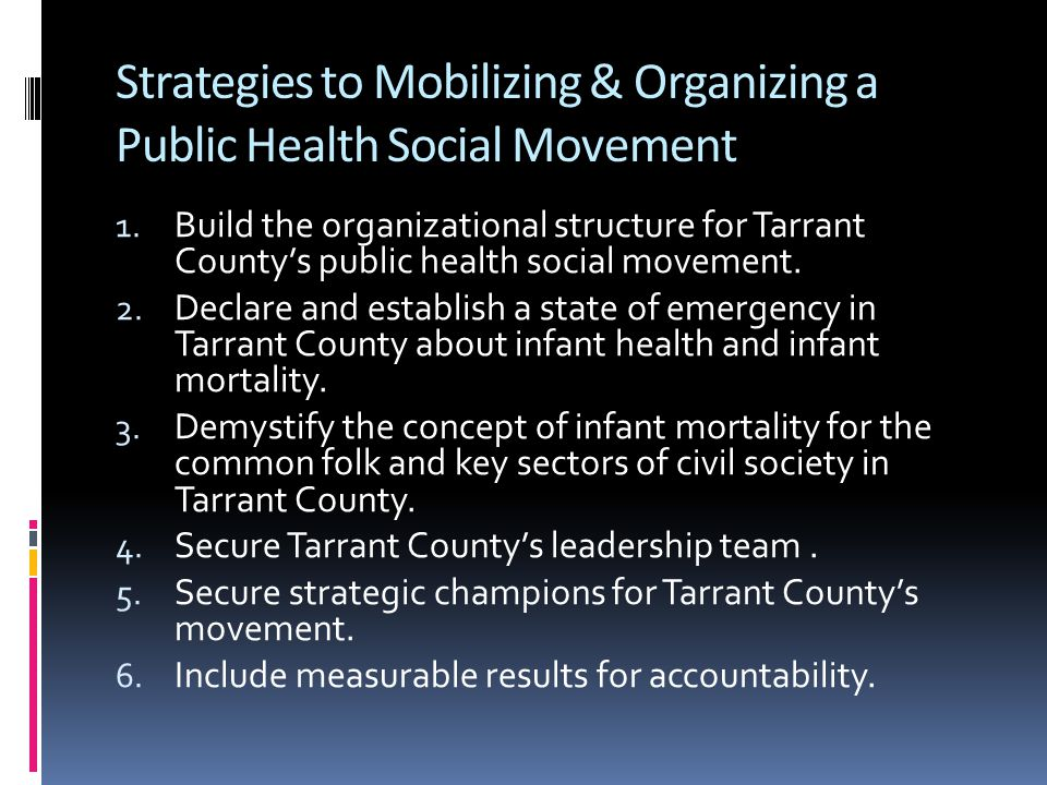 Strategies to Mobilizing & Organizing a Public Health Social Movement 1.