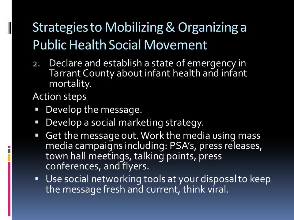 Strategies to Mobilizing & Organizing a Public Health Social Movement 2.