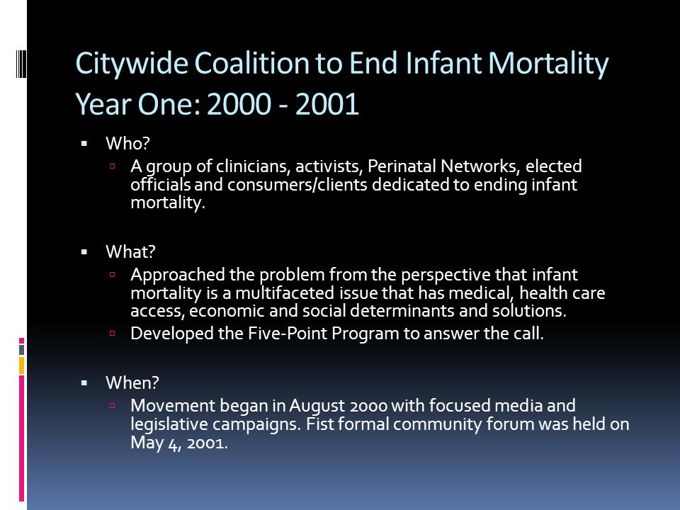 Citywide Coalition to End Infant Mortality Year One: 2000 - 2001  Who.