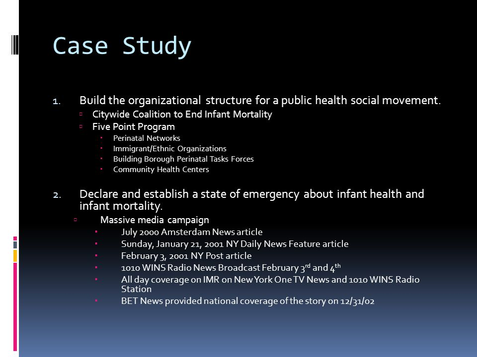 Case Study 1. Build the organizational structure for a public health social movement.
