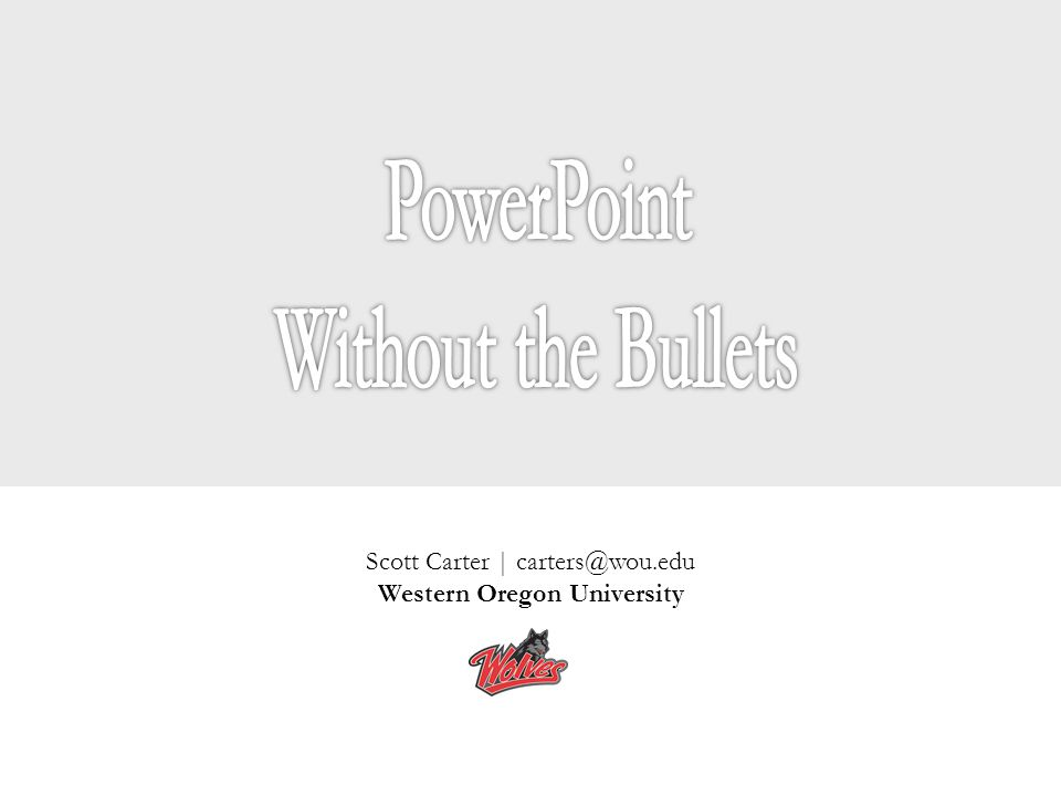 Scott Carter | carters@wou.edu Western Oregon University