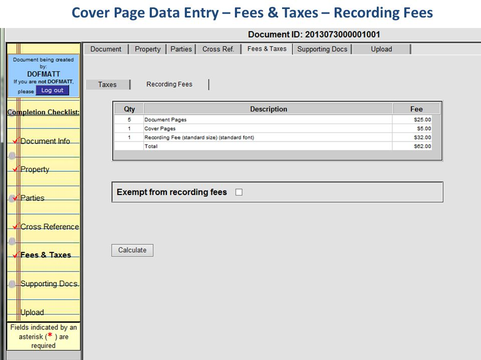 Cover Page Data Entry – Fees & Taxes – Recording Fees