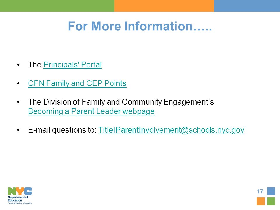 For More Information….. The Principals' PortalPrincipals' Portal CFN Family and CEP Points The Division of Family and Community Engagement's Becoming