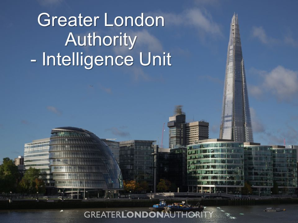 Greater London Authority - Intelligence Unit