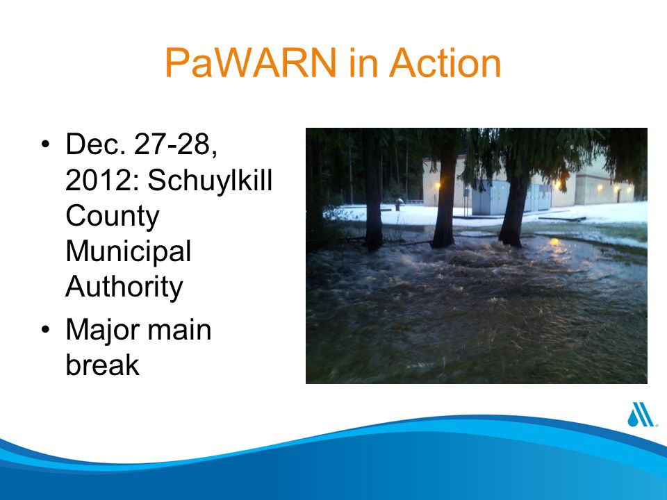 PaWARN in Action Dec. 27-28, 2012: Schuylkill County Municipal Authority Major main break