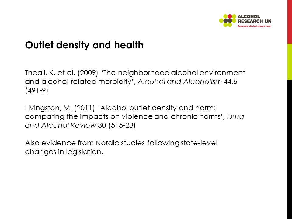 Outlet density and health Theall, K. et al.