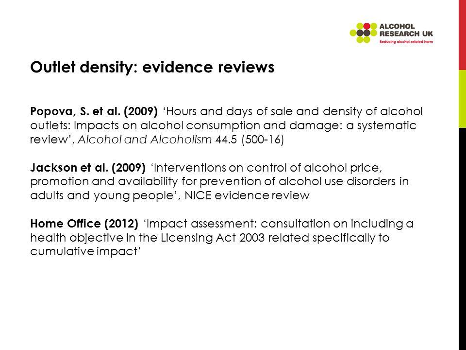 Outlet density: evidence reviews Popova, S. et al.