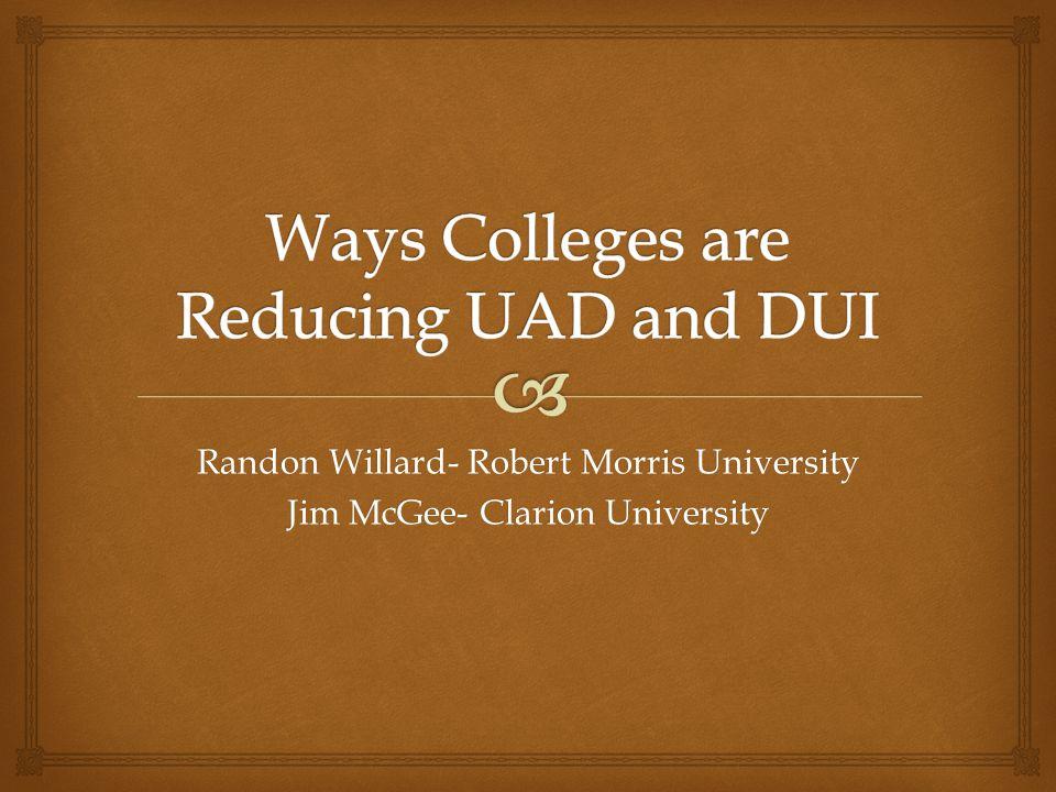 Randon Willard- Robert Morris University Jim McGee- Clarion University