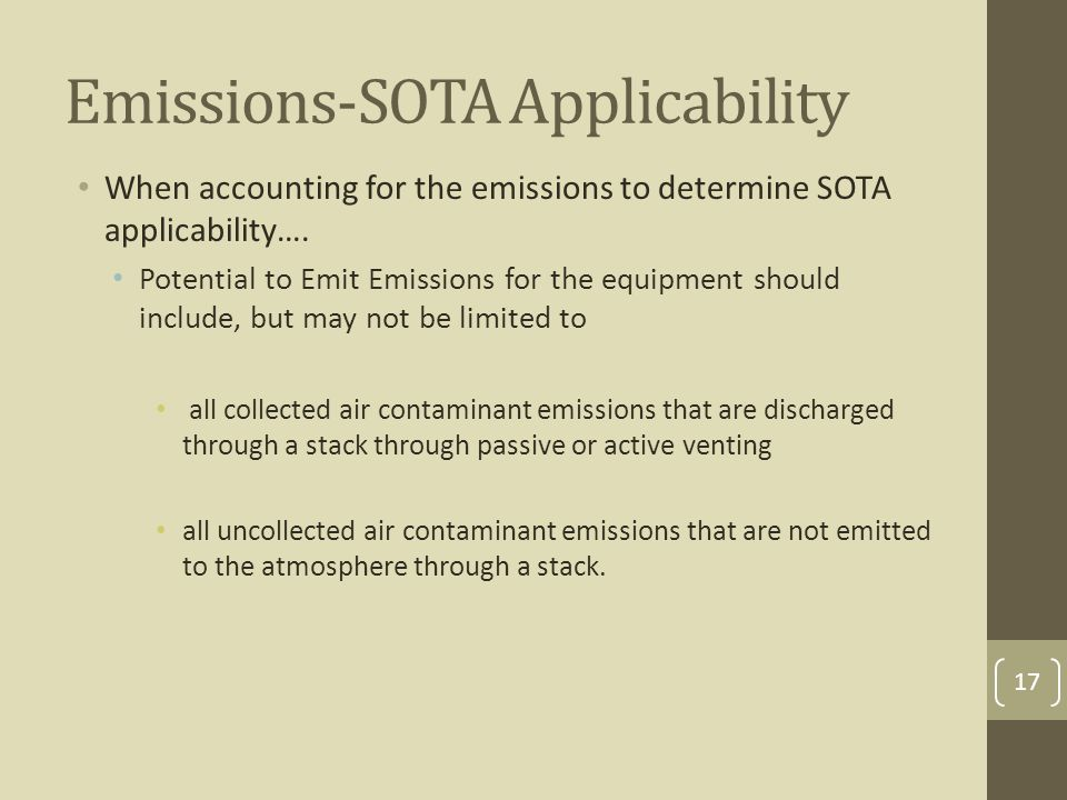 Emissions-SOTA Applicability When accounting for the emissions to determine SOTA applicability….