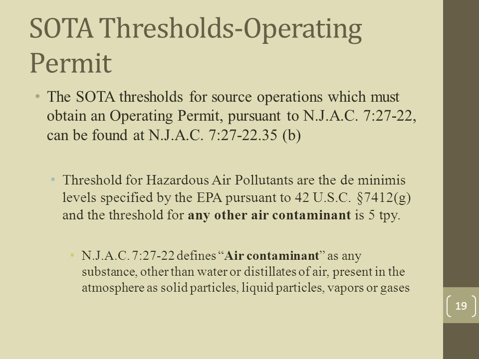 SOTA Thresholds-Operating Permit The SOTA thresholds for source operations which must obtain an Operating Permit, pursuant to N.J.A.C.