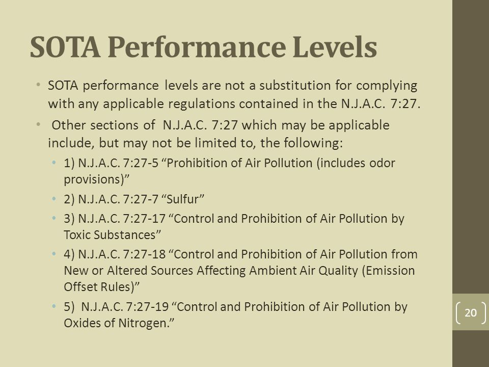 SOTA Performance Levels SOTA performance levels are not a substitution for complying with any applicable regulations contained in the N.J.A.C.