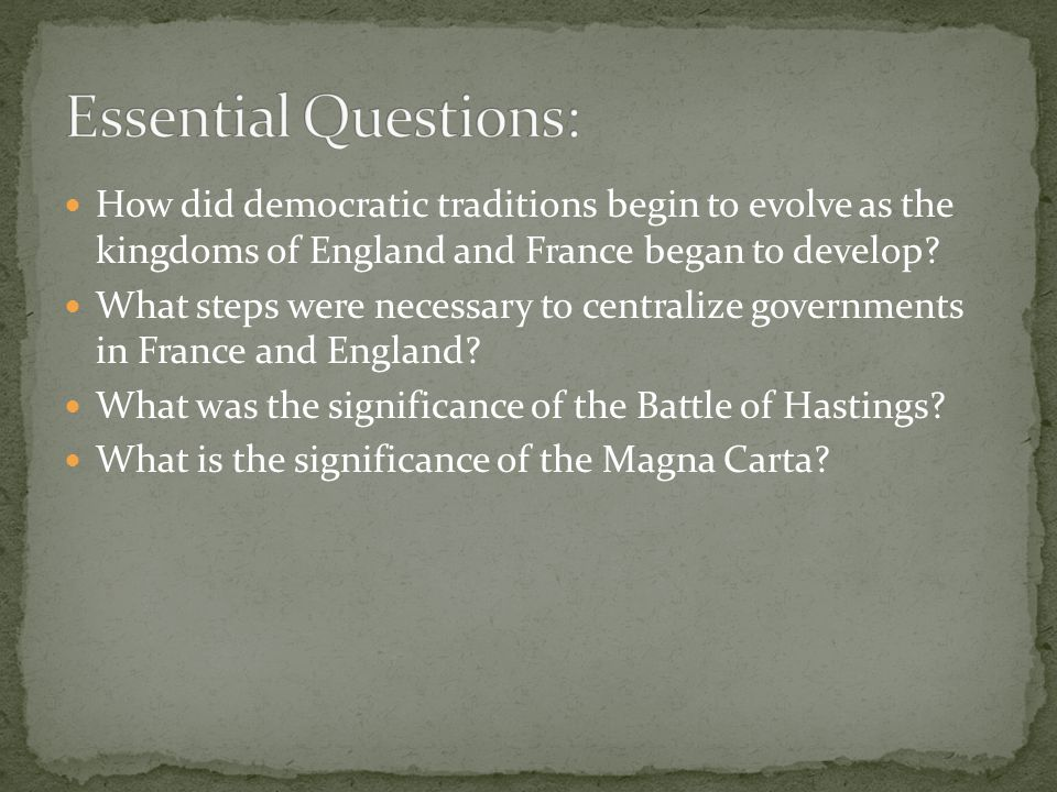 How did democratic traditions begin to evolve as the kingdoms of England and France began to develop.