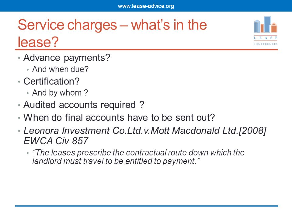 Service charges – what's in the lease.Advance payments.