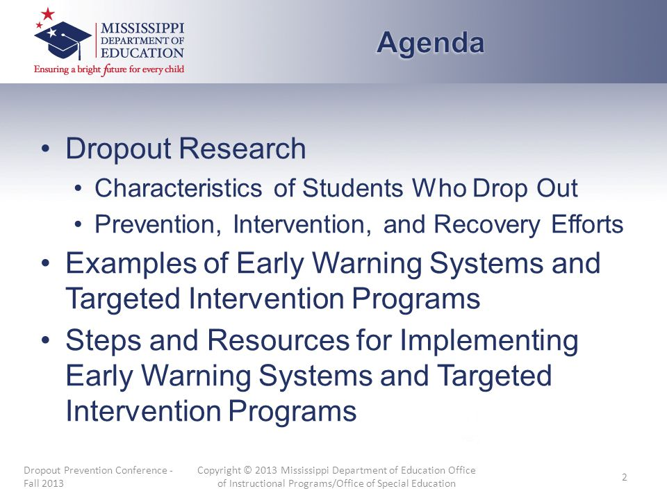 Dropout Research Characteristics of Students Who Drop Out Prevention, Intervention, and Recovery Efforts Examples of Early Warning Systems and Targete