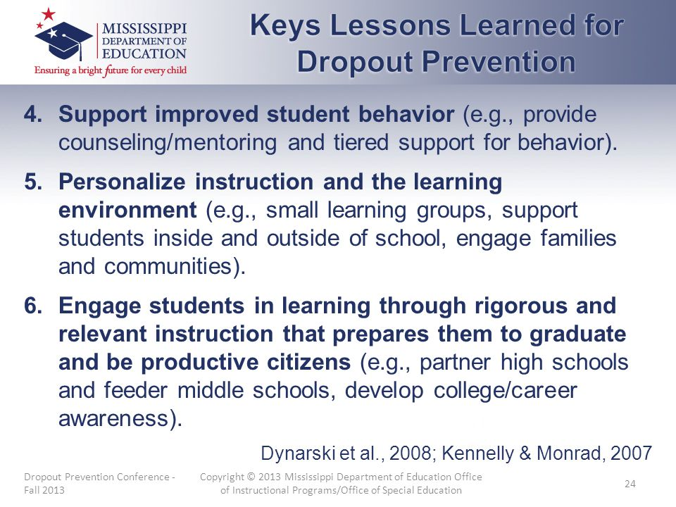4.Support improved student behavior (e.g., provide counseling/mentoring and tiered support for behavior). 5.Personalize instruction and the learning e