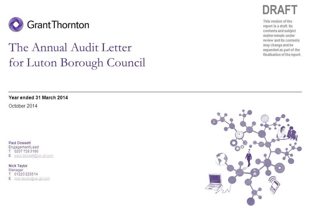 © 2014 Grant Thornton UK LLP | Annual Audit Letter | October 2014 DRAFT This version of the report is a draft. Its contents and subject matter remain