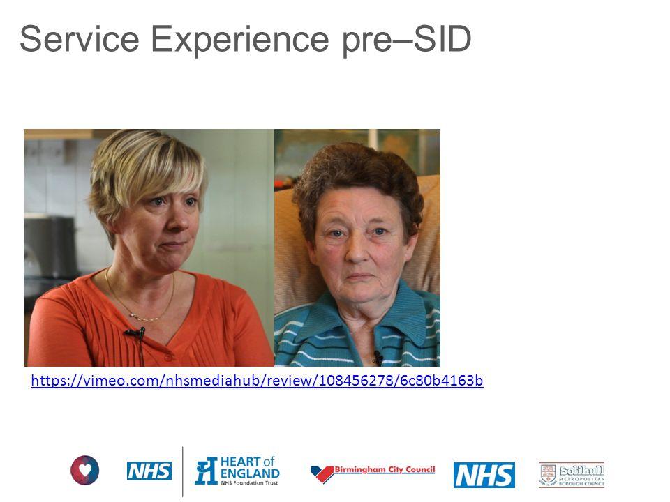 Service Experience pre–SID https://vimeo.com/nhsmediahub/review/108456278/6c80b4163b