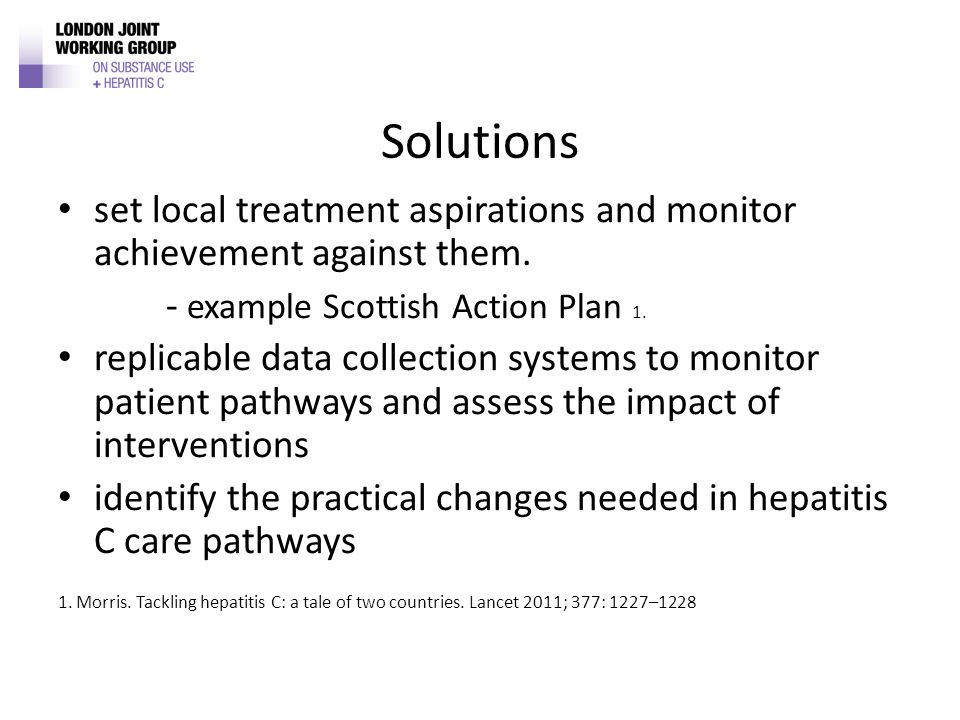 Solutions set local treatment aspirations and monitor achievement against them.