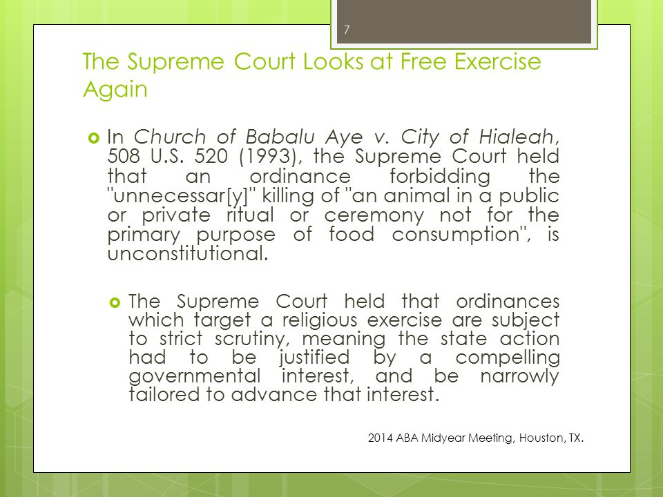 The Supreme Court Looks at Free Exercise Again  In Church of Babalu Aye v.