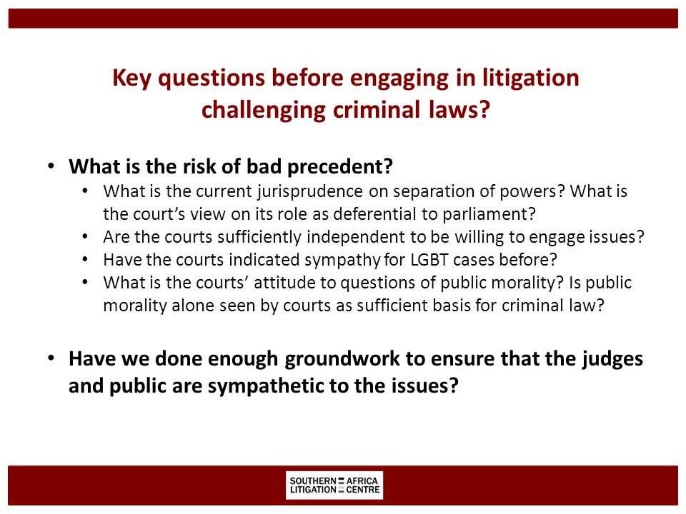 Public morality Recent decisions/events prioritising public opinion could negatively affect case Kanane and Banana – perceived public opinion trumped constitutional rights However, court should have proportional analysis when constitutional right infringed – Legitimate purpose.