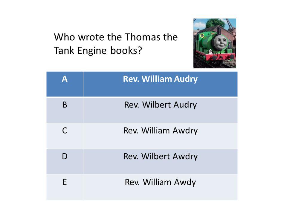 ARev. William Audry BRev. Wilbert Audry CRev. William Awdry DRev.