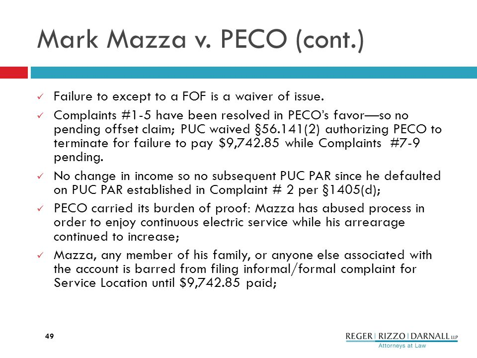 Mark Mazza v. PECO (cont.) Failure to except to a FOF is a waiver of issue.