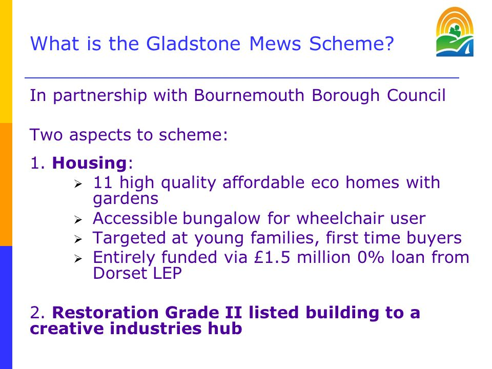 What is the Gladstone Mews Scheme.