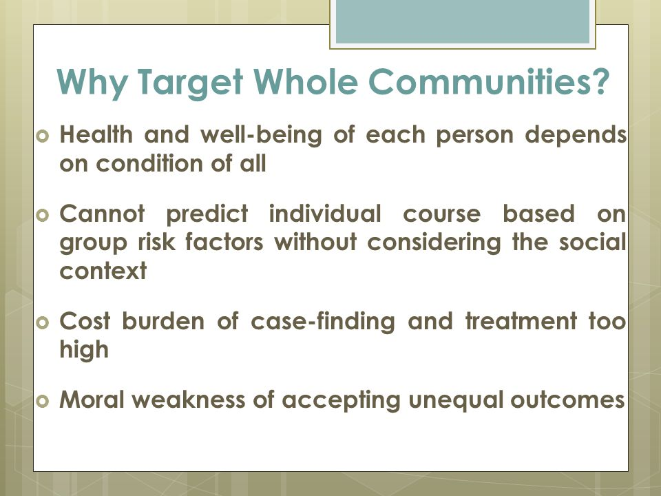 Why Target Whole Communities.