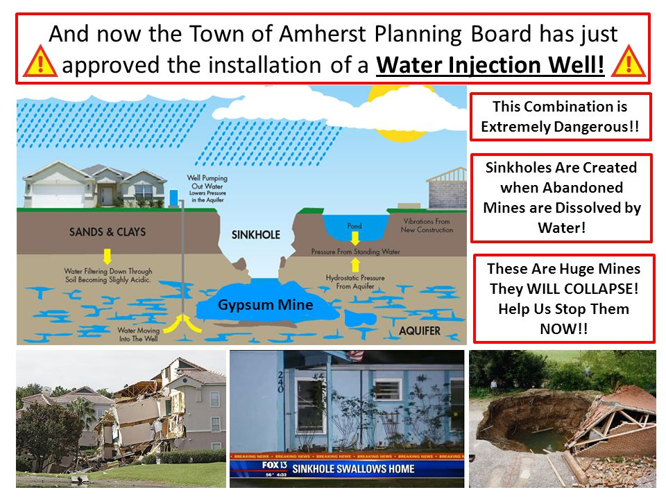 And now the Town of Amherst Planning Board has just approved the installation of a Water Injection Well! This Combination is Extremely Dangerous!! The