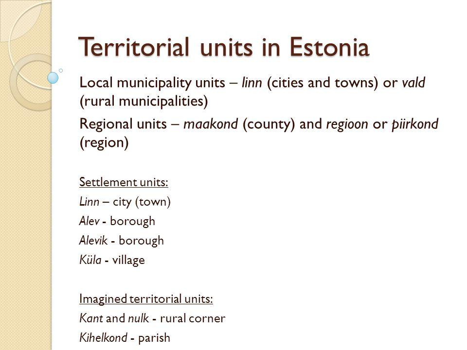 Reform initiatives State building in 1989-1991 – municipalities and counties as local governments One-tier local government system since 1993 1997-2002 – Co-ordinated attempt(s) to reform local government territoriality in Estonia Since 2003 – voluntary mergers with some financial support