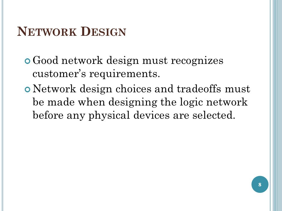 S TRUCTURED N ETWORK D ESIGN Four fundamental network design goals: Scalability Availability Security Manageability 9