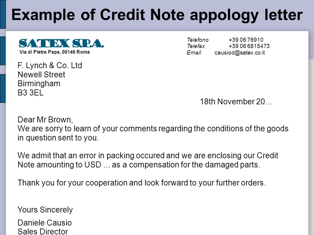 Example of Credit Note appology letter Telefono+39 06 76910 Telefax+39 06 6815473 Emailcausiod@satex.co.it F.